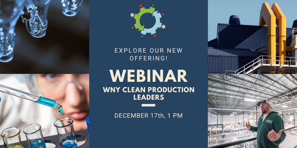 Webinar introducing WNY Clean Production Leaders – A Lean Chemical Management Program for local businesses leading the way to cleaner air & waterways