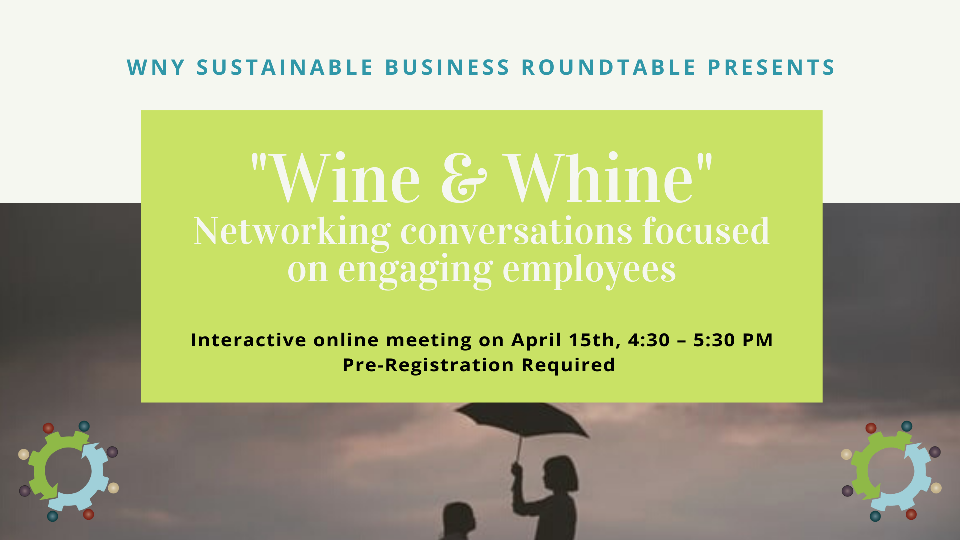 """Wine & Whine - networking conversations focused on engaging employees"""